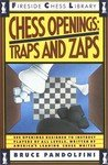 Chess Openings: Traps and Zaps: No. 2 (Fireside Chess Library) (1857444671) by Pandolfini, Bruce