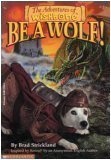 The Adventures of Wishbone: Be A Wolf! (0590129201) by Strickland, Brad