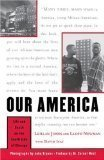 Our America: Life and Death on the South Side of Chicago LeAlan Jones