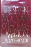 The Seven Mountains of Thomas Merton, MICHAEL MOTT