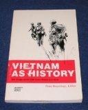 Vietnam as History, Braestrup,Peter