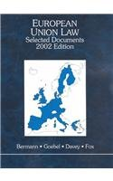 European Union Law: Selected Documents, 2002 (Black Letter Outline Series)