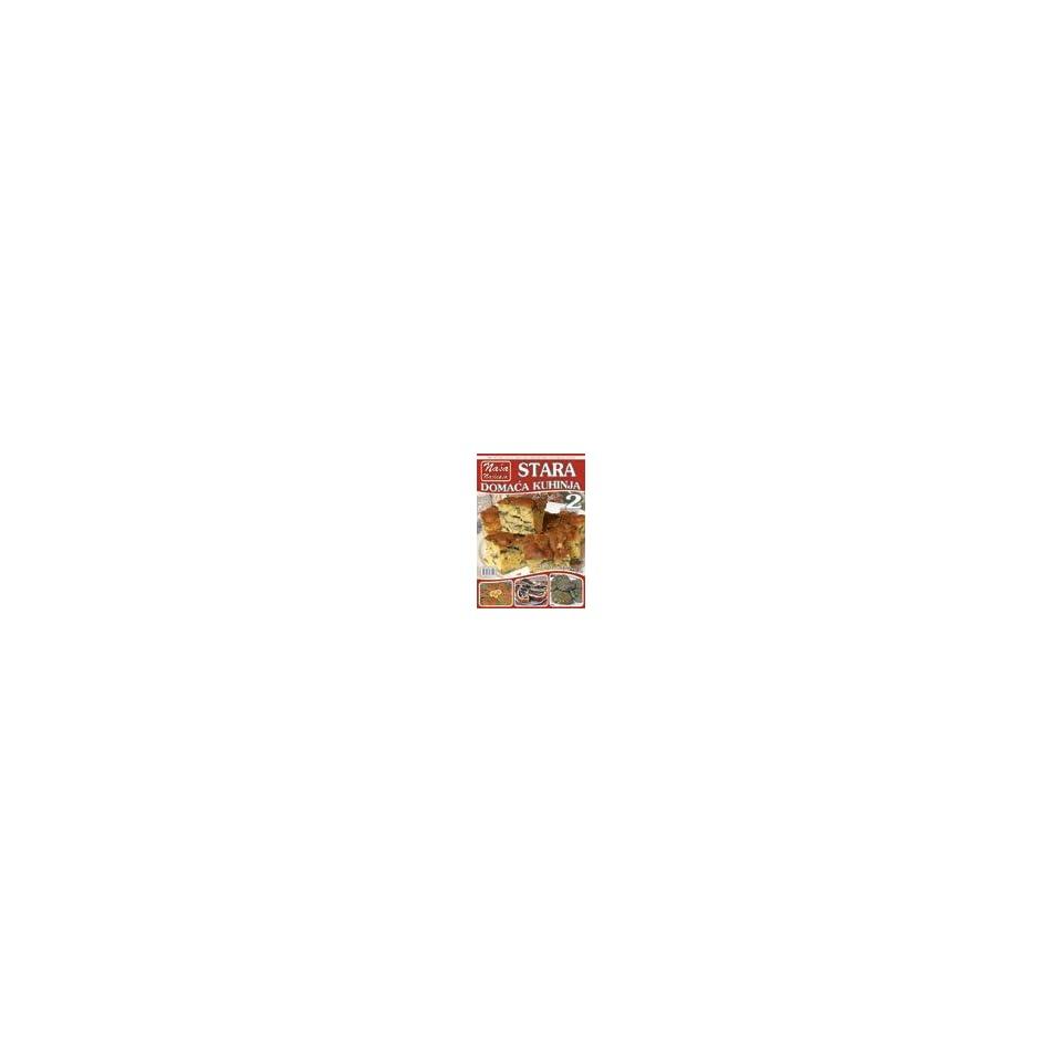 Stara domaca kuhinja 2 (9788679760173) Male majstorije Books