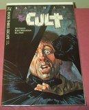 Batman the Cult Book Three: Escape
