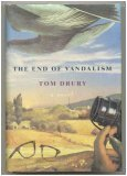 Tom Drury The End of Vandalism