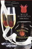Wild Hibiscus Flowers in Syrup - 11 Whole Flowers - 8.8 oz