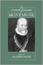The Cambridge Companion to Montaigne (Cambridge Companions to Philosophy) written by Ullrich Langer