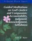 img - for A Quiet Place Apart: Leader's Guide : Guided Meditations on God's Justice and Compassion : Accountability, Judgment, Acknowledgment, Selfishness by Jane E. Ayer (2000-12-01) book / textbook / text book