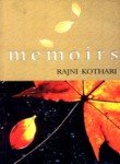 Memoirs - Uneasy is the Life of the Mind (8171678130) by Rajni Kothari