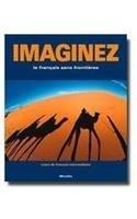 Imaginez: Le Francais Sans Frontieres: Cours De Francais...