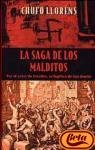 La saga de los malditos / The Saga of the Damned (Spanish Edition)