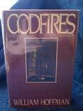 Godfires (0670803294) by William Hoffman