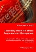 Secondary Traumatic Stress: Treatment and Management