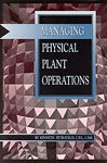 img - for Managing physical plant operations book / textbook / text book