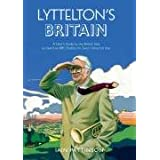 "Lyttelton's Britain: A User's Guide to the British Isles as Heard on BBC Radio's ""I'm Sorry I Haven't A Clue""by Iain Pattinson"