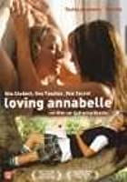 Loving Annabelle [ 2006 ] Uncensored - Lesbian Arthouse