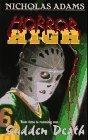 img - for Sudden Death (Horror High) by Nicholas Adams (1991-04-03) book / textbook / text book