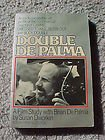 Double De Palma: A Film Study With Brian De Palma (Brian de Palmas Body Double Ppr) (0937858439) by Dworkin, Susan