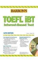 Barron's TOEFL iBT Test of English as a Foreign Language with Audio CDs (Barron's TOEFL IBT (w/CD audio))