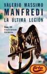 La Ultima Legion / The Last Legion (Spanish Edition)