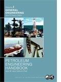 img - for Petroleum Engineering Handbook: General Engineering book / textbook / text book
