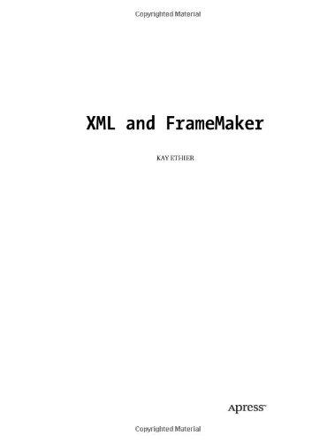 XML and FrameMaker