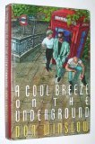 A Cool Breeze on the Underground (Neal Carey Mysteries) (0312054076) by Winslow, Don