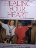 Healing Your Heart: Proven Program Reversng Heart Disease W/O Drugs or Surgery (0671683233) by Perry, Paul