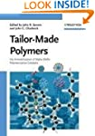 Tailor-Made Polymers: Via Immobilizat...