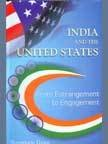 img - for India and the United States: from Estrangement to Engagement book / textbook / text book