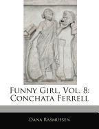 Funny Girl, Vol. 8: Conchata Ferrell