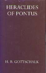 Heraclides of Pontus (Oxford Reprints), H. B. GOTTSCHALK