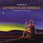 Ladysmith Black Mambazo The Star and Wiseman: The Best of Ladysmith Black Mambazo