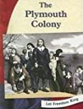 The Plymouth Colony (Let Freedom Ring)