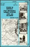 img - for Early California Atlas: Northern Edition book / textbook / text book