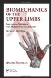 img - for Biomechanics of the Upper Limbs by Freivalds, Andris [Hardcover] book / textbook / text book