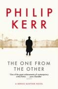 The One From The Other: A Bernie Gunther Novel: A Bernie Gunther Mystery (Bernie Gunther Mystery 4)