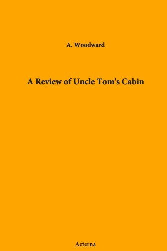 review uncle tom s cabin 2018-8-19 free summary and analysis of the events in harriet beecher stowe's uncle tom's cabin that won't make you snore we promise.