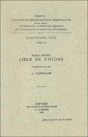Babai Magni liber de unione. Syr. 35. = Syr. II, 61 (Corpus Scriptorum Christianorum Orientalium)