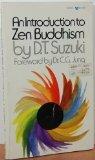 An Introduction to Zen Buddhism (0394174747) by D. T. Suzuki
