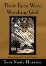 Their Eyes Were Watching God [Hardcover]