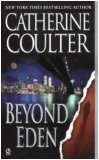 Beyond Eden (Contemporary Romantic Thriller), Catherine Coulter