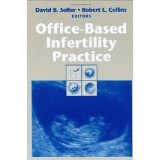 img - for Office-Based Infertility Practice [HARDCOVER] [2002] [By David B. Seifer(Editor)] book / textbook / text book