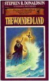 The Wounded Land: Second Chronicles of Thomas Covenant by Stephen R. Donaldson