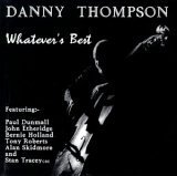 echange, troc Danny THOMPSON - Whatever's Best