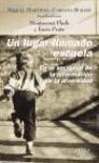 img - for UN Lugar Llamado Escuela (Spanish Edition) book / textbook / text book