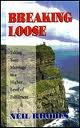Breaking Loose: Taking Your Marriage to a Higher Level of Fulfillment (188436957X) by Neil Rhodes