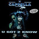 Cappella-U Got 2 Know-CDM-FLAC-1993-DeVOiD Download