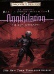 Annihilation: War of the Spider Queen, Book V (R.A Salvatore Presents the War of the Spider Queen) (0786937521) by Athans, Philip