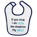 "Koala Baby Boys' Cute Uncle Bib - Blue/white ""If You Think I Am Cute You Should See My Uncle"" - 1"
